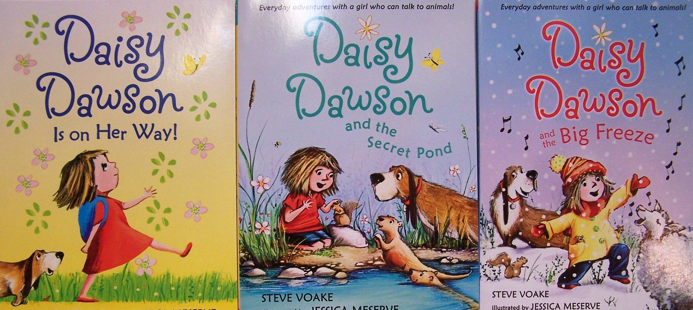 Daisy Dawson Pack - 3 Book Set (Daisy Dawson is On Her Way / Daisy Dawson  and the Big Freeze / Daisy Dawson and the Secret Pond): Steve Voake, ...