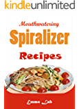 Mouthwatering Spiralizer recipes