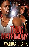 Thug Matrimony (Thug Series Book 3)