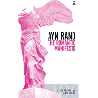 Romantic Manifesto: A Philosophy of Literature; Revised Edition (Centenary Edition) The