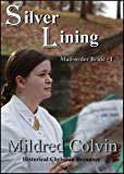 Silver Lining: Christian Historical Romance (Mail-order Bride Book 1)