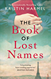 The Book of Lost Names: Inspired by the true story of how thousands of children escaped the Nazis