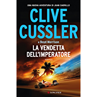 La vendetta dell'imperatore: Le avventure del capitano Juan Cabrillo