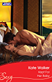 Kept For Her Baby (Dark Nights With a Billionaire Book 3)