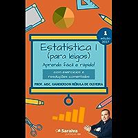 Estatística I (para leigos): aprenda fácil e rápido!