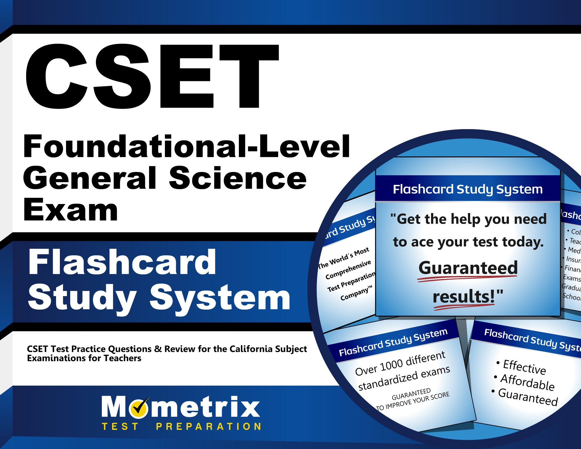 CSET Foundational-Level General Science Exam Flashcard Study System: CSET Test Practice Questions & Review for the California Subject Examinations for Teachers (Cards)
