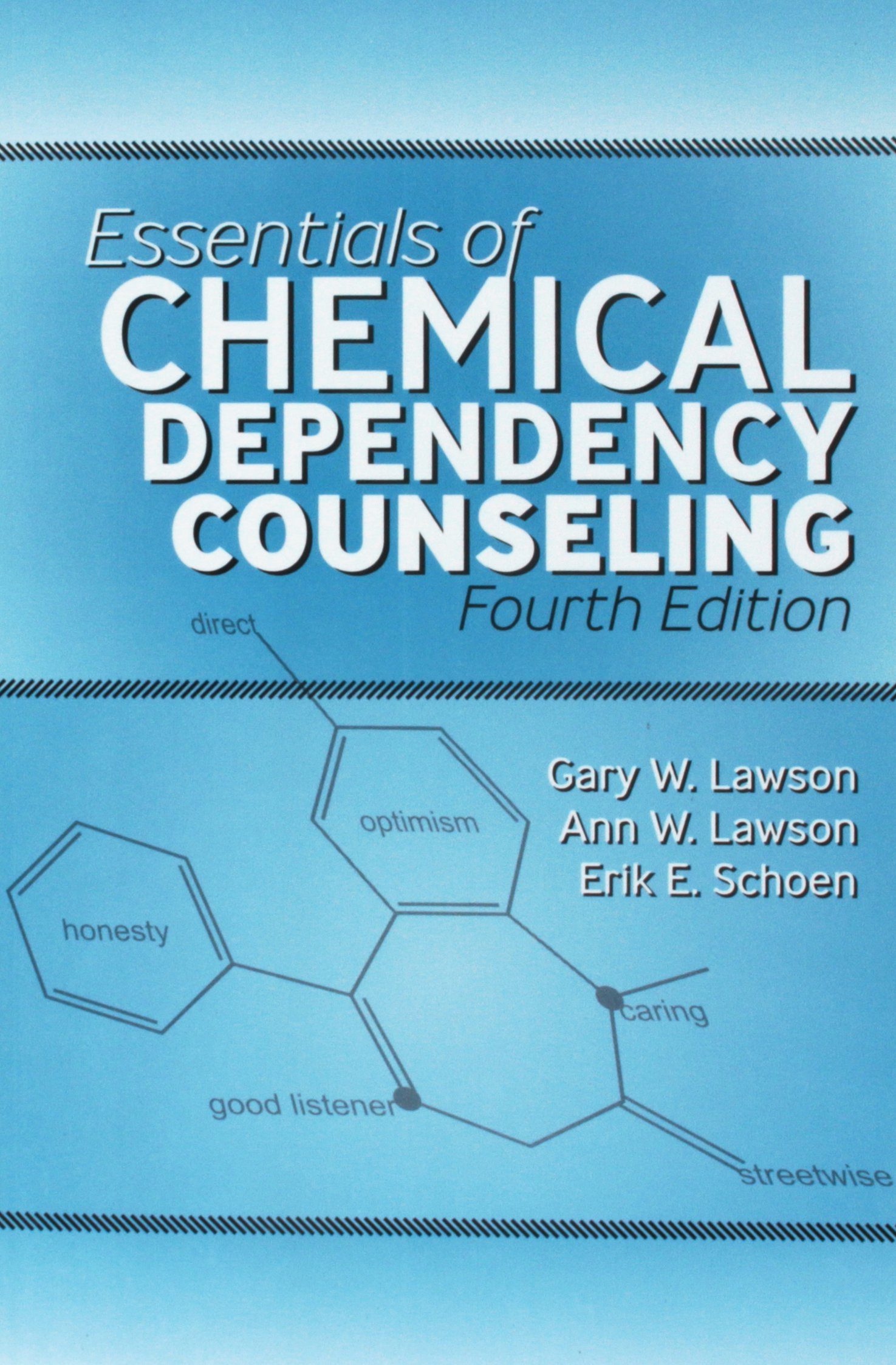 Essentials Of Chemical Dependency Counseling Gary Lawson Anne W