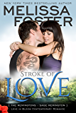 Stroke of Love (Contemporary Romance) (Love in Bloom: The Remingtons Book 2)