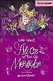 Alice nel paese delle meraviglie-Alice attraverso lo specchio
