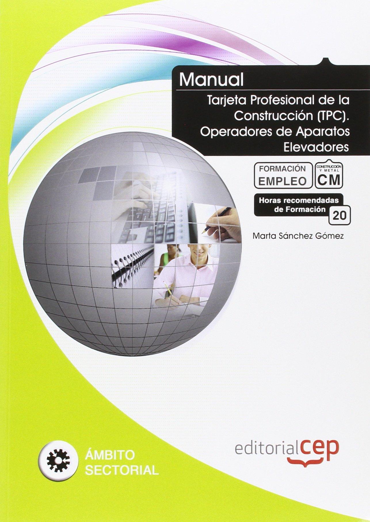 Manual Tarjeta Profesional de la Construcción TPC . Operadores de ...