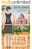 A Fatal Journey (A Rose Beckingham Murder Mystery Book 5)