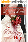 The Wedding Hope: 5-hour read. Marriage of convenience, romantic suspense. (Colorado Billionaires Book 2)