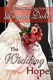 The Wedding Hope: 5-hour read. Marriage of convenience, romantic suspense. (Colorado Billionaires Book 2)