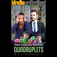 Their Shocking Surprise Quadruplets: BWWM, Russian, Billionaire, Client, Romance (Big City Dreams Book 15)