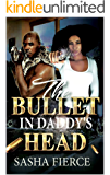 THE BULLET IN DADDY'S HEAD