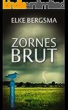 Zornesbrut - Ostfrieslandkrimi (Büttner und Hasenkrug ermitteln 17) (German Edition)