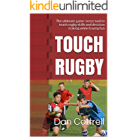 TOUCH RUGBY: The ultimate game-sense tool to teach rugby skills and decision making while having fun