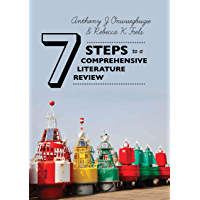 Seven Steps to a Comprehensive Literature Review: A Multimodal and Cultural Approach (English Edition)