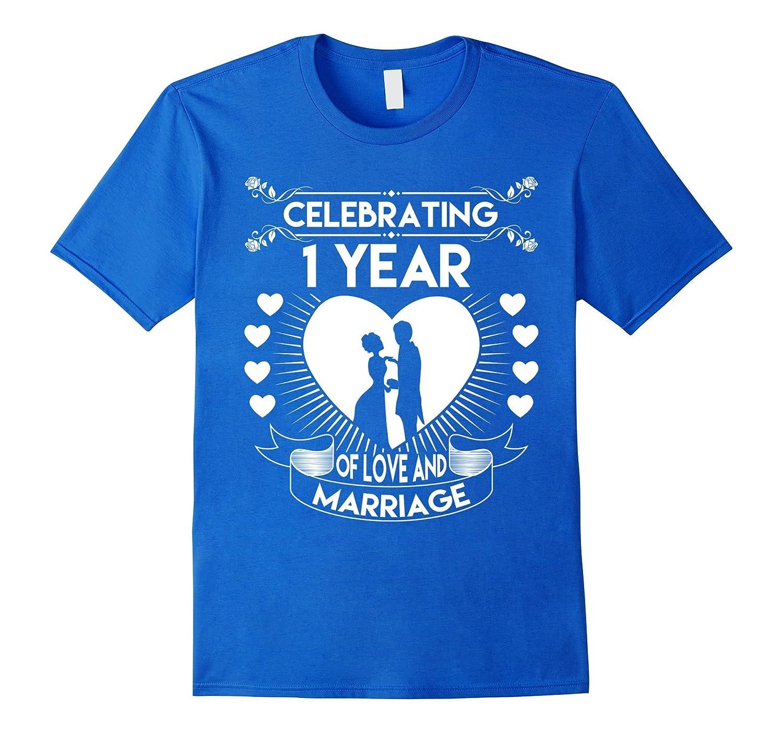 1 Year Wedding Anniversary Gifts: 1 Year 1st Wedding Anniversary Gifts Ideas Couple T Shirt