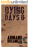 Dying Days 8