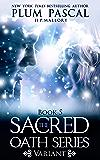 Variant: A Reverse Harem Romance (The Sacred Oath Series Book 5)