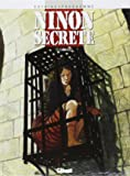 Ninon secrète, tome 5 : Carnages