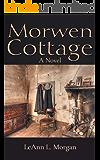 Morwen Cottage: A Novel