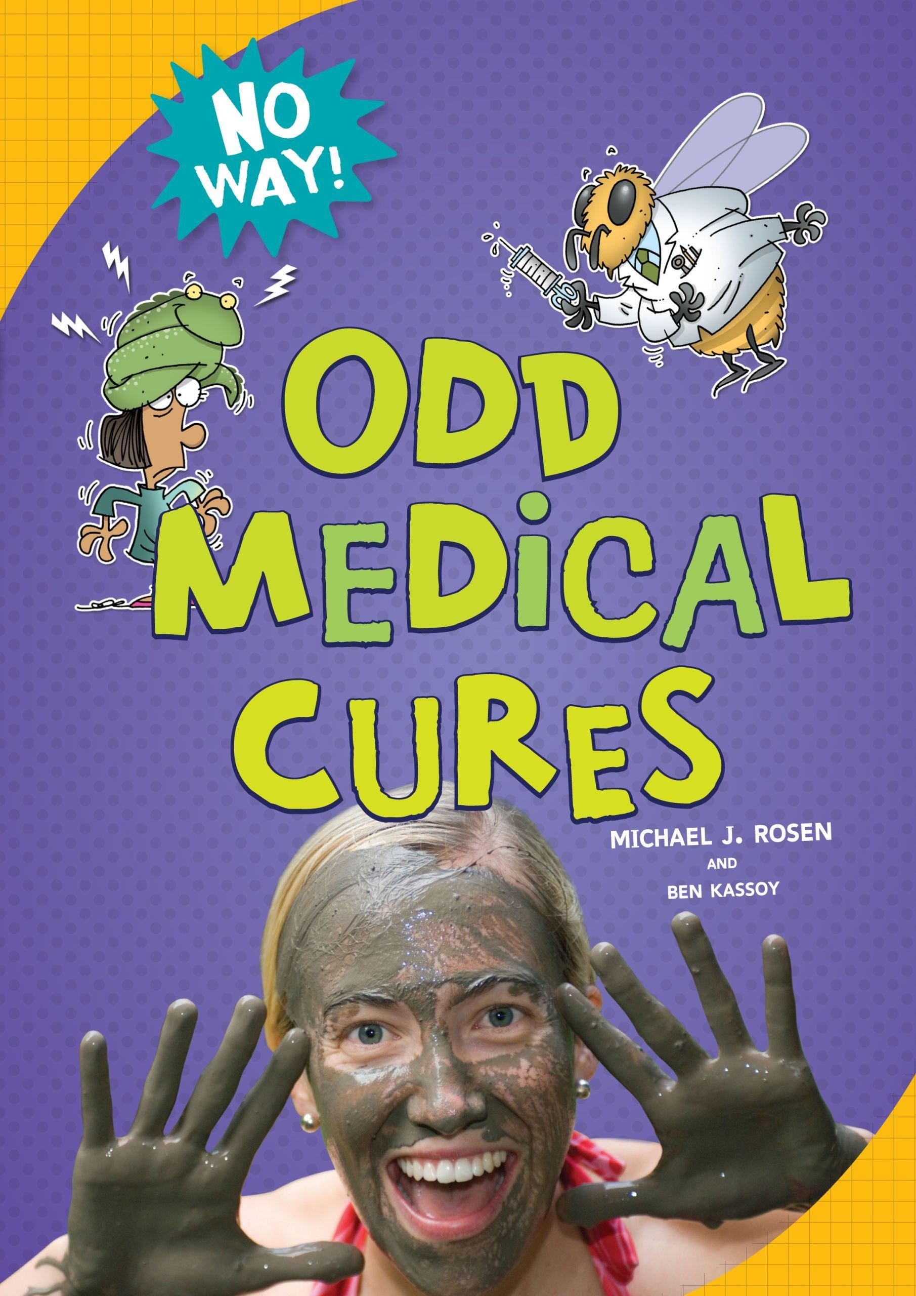 Odd Medical Cures (No Way!)