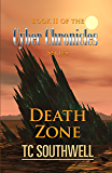 Death Zone (The Cyber Chronicles Book 2)
