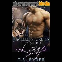 Les Jumelles secrètes du Loup: Une Romance Paranormale