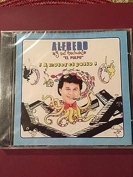 """Alfredo y sus Teclados """"El Pulpo"""" ..."""
