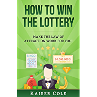How to Win the Lottery: Make the Law of Attraction Work for You!