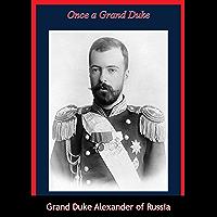 Once a Grand Duke
