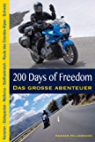 200 Days of Freedom: Das große Abenteuer