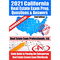 2021 California Real Estate Exam Prep Questions & Answers: Study Guide to Passing the Salesperson Real Estate License…