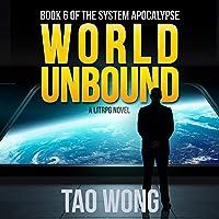 World Unbound: The System Apocalypse, Book 6