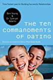 The Ten Commandments of Dating: Time-Tested Laws for Building Successful Relationships (EZ Lesson Plan (Books))