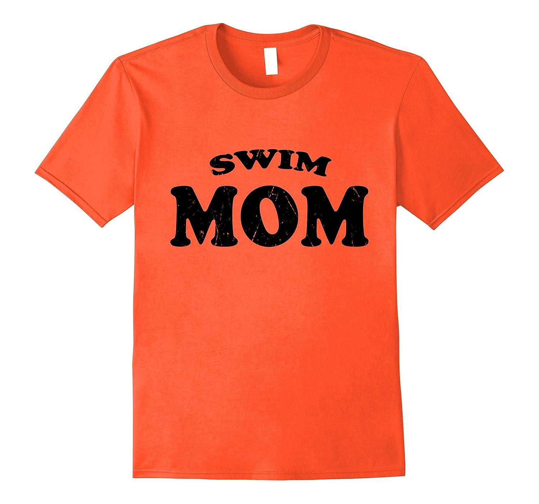 Swim Mom High School Team Sport Mother T Shirt Distressed-Art