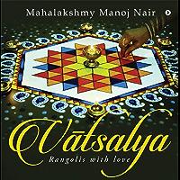 Vatsalya : Rangolis with Love (English Edition)