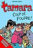 Tamara - La BD du film : Coup de foudre ! - Tome 1