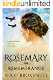 Rosemary for Remembrance: a supernatural war-torn love story
