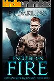 Engulfed in Fire (Bestian Creek Pack Book 2)