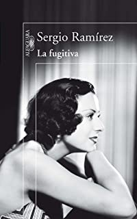 La Fugitiva (Spanish Edition)