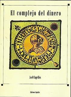 COMPLEJO DEL DINERO, EL