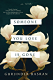Someone You Love Is Gone: A Novel
