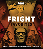 Fright Favorites: 31 Movies to Haunt Your Halloween and Beyond (Turner Classic Movies)