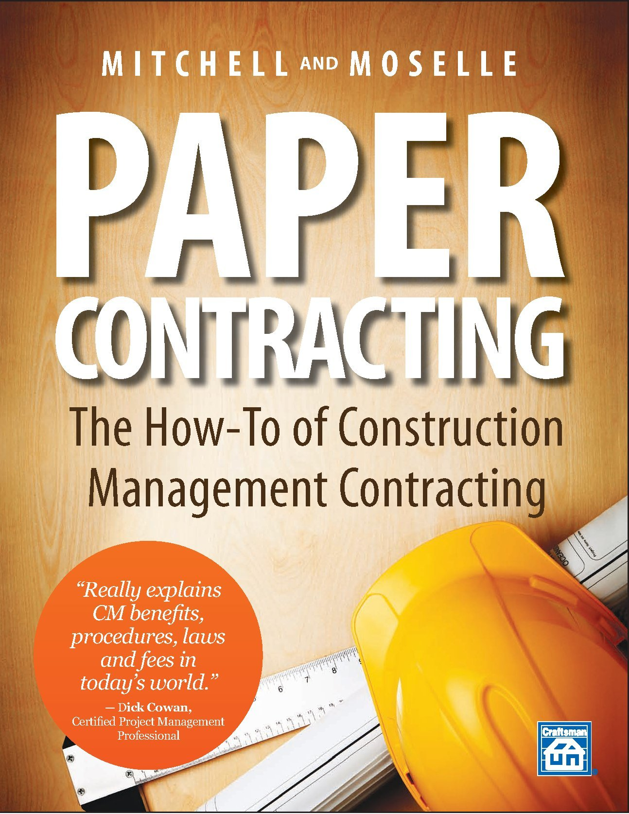 Paper Contracting: The How-To of Construction Management Contracting