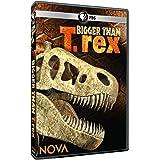 Nova: Bigger Than T Rex