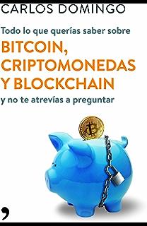 Criptomonedas: Blockchain, Bitcoin, Ethereum (Libro en ...