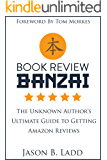 Book Review Banzai: The Unknown Author's Ultimate Guide to Getting Amazon Reviews (English Edition)